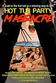 Hot Tub Party Massacre - Movie Poster
