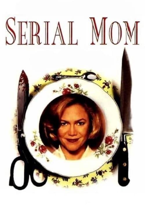Serial Mom - Movie Poster