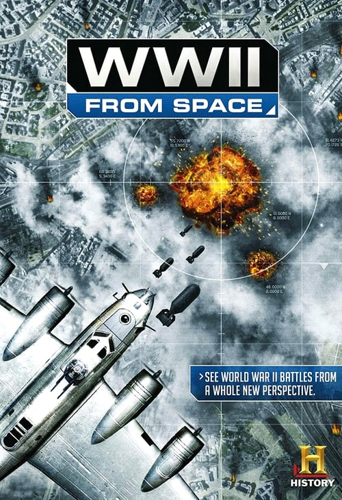 WWII From Space - Movie Poster