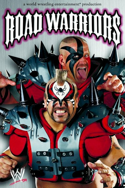 Road Warriors: The Life & Death of the Most Dominant Tag-Team in Wrestling History - Movie Poster