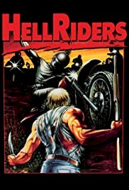 Hell Riders - Movie Poster