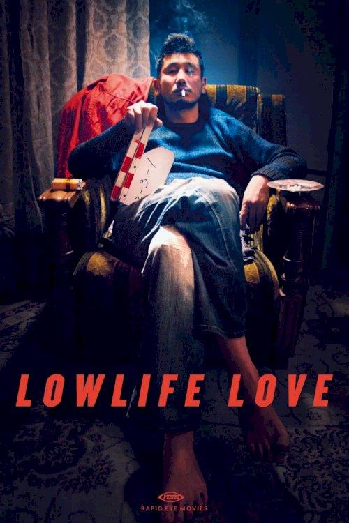 Lowlife Love - Movie Poster