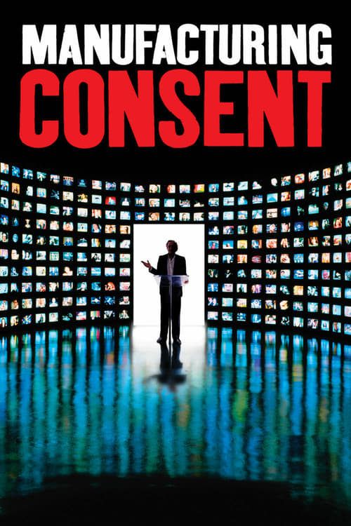 Manufacturing Consent: Noam Chomsky and the Media - Movie Poster