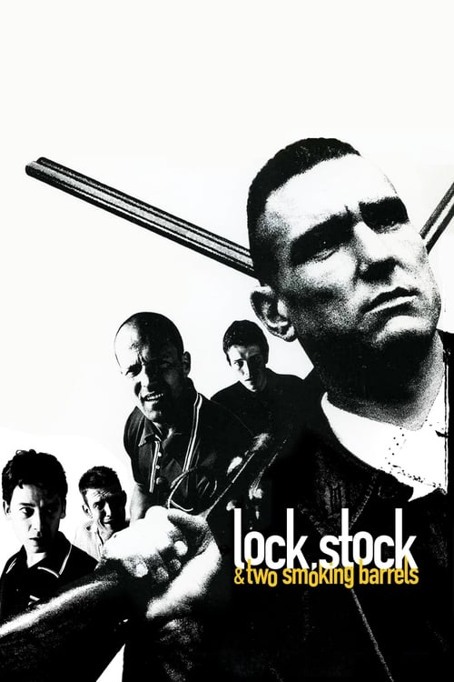 Lock, Stock and Two Smoking Barrels - Movie Poster