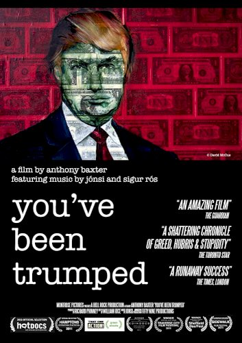 You've Been Trumped - Movie Poster
