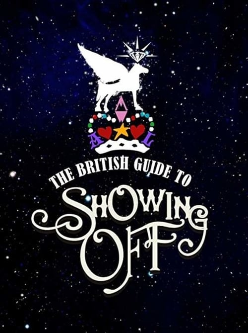 The British Guide to Showing Off - Movie Poster
