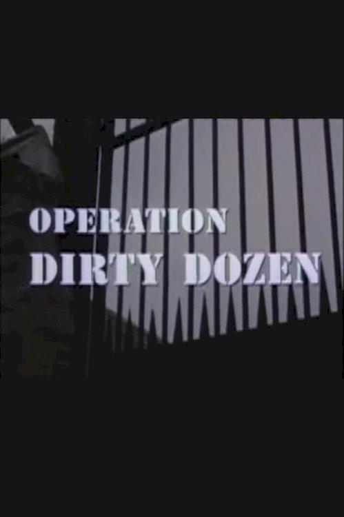 Operation Dirty Dozen - Movie Poster