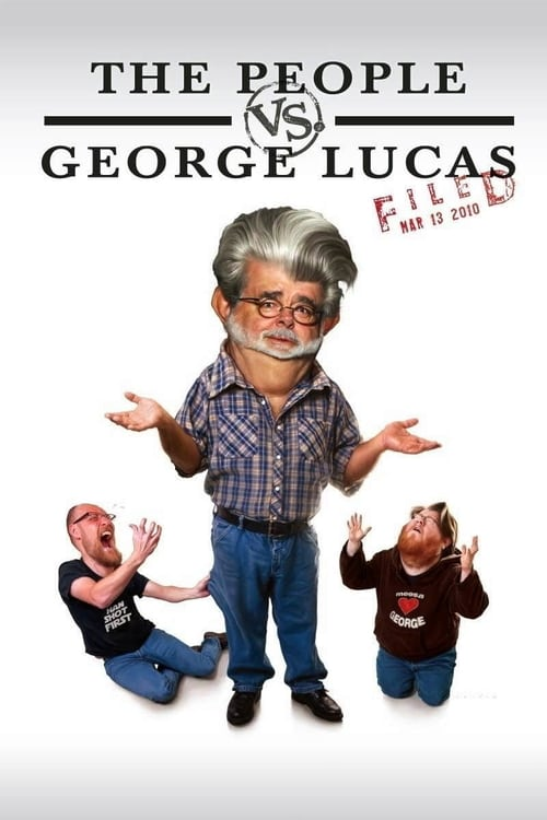 The People vs. George Lucas - Movie Poster