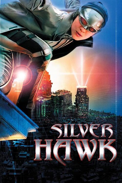Silver Hawk - Movie Poster