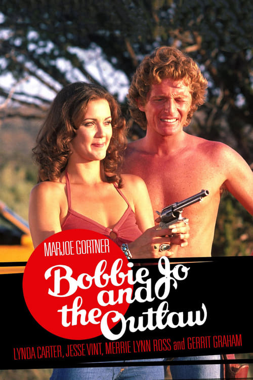 Bobbie Jo and the Outlaw - Movie Poster