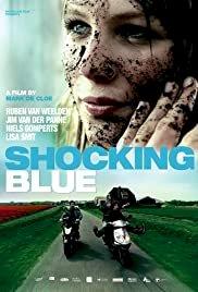 Shocking Blue - Movie Poster