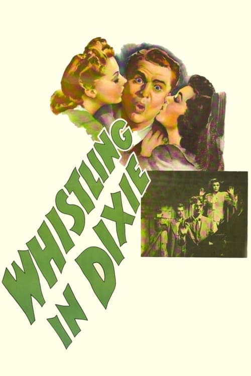 Whistling in Dixie - Movie Poster