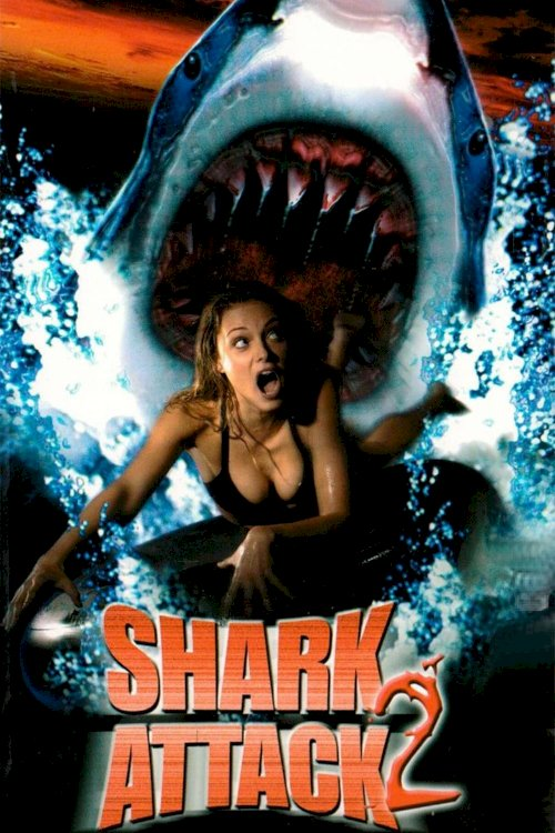Shark Attack 2 - Movie Poster