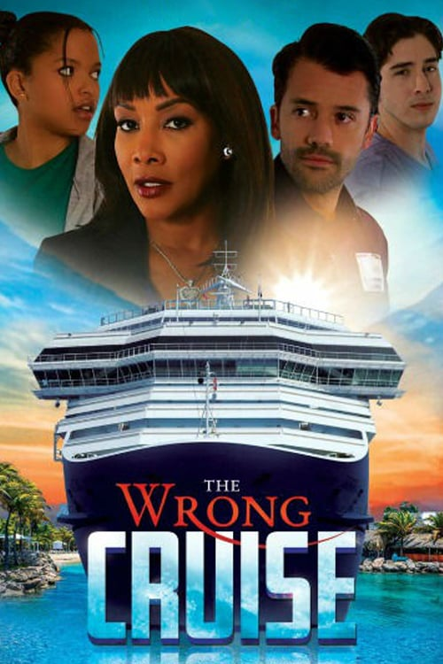 The Wrong Cruise - Movie Poster