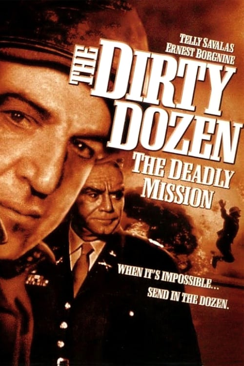 The Dirty Dozen: The Deadly Mission - Movie Poster