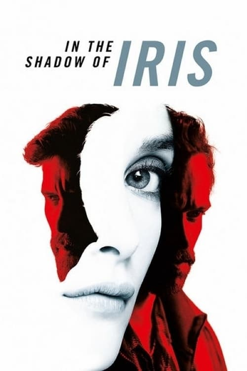 In the Shadow of Iris - Movie Poster