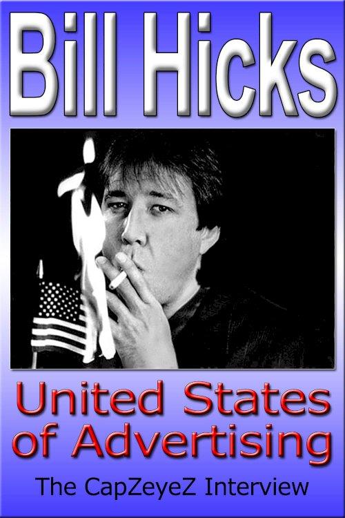 Bill Hicks: United States of Advertising - Movie Poster
