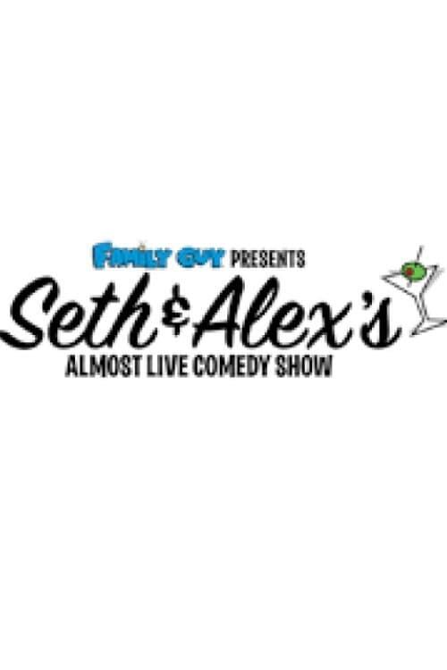 Seth & Alex's Almost Live Comedy Show - Movie Poster