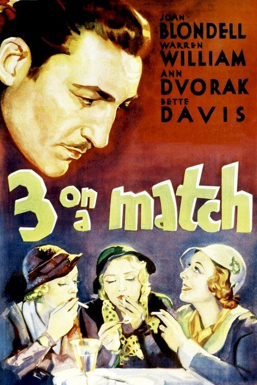 Three on a Match - Movie Poster