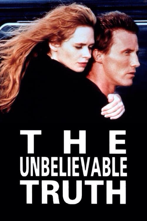 The Unbelievable Truth - Movie Poster