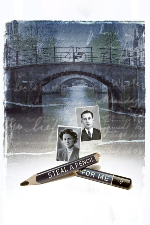 Steal a Pencil for Me - Movie Poster