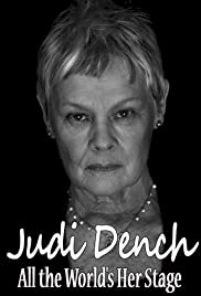 Judi Dench: All the World's Her Stage - Movie Poster