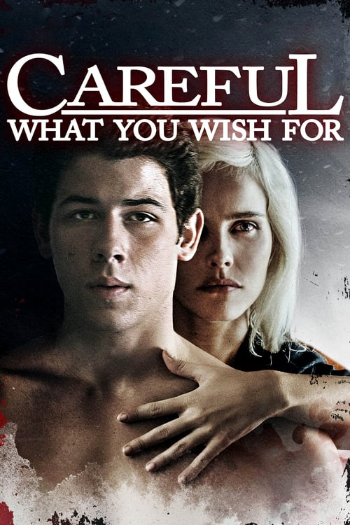 Careful What You Wish For - Movie Poster