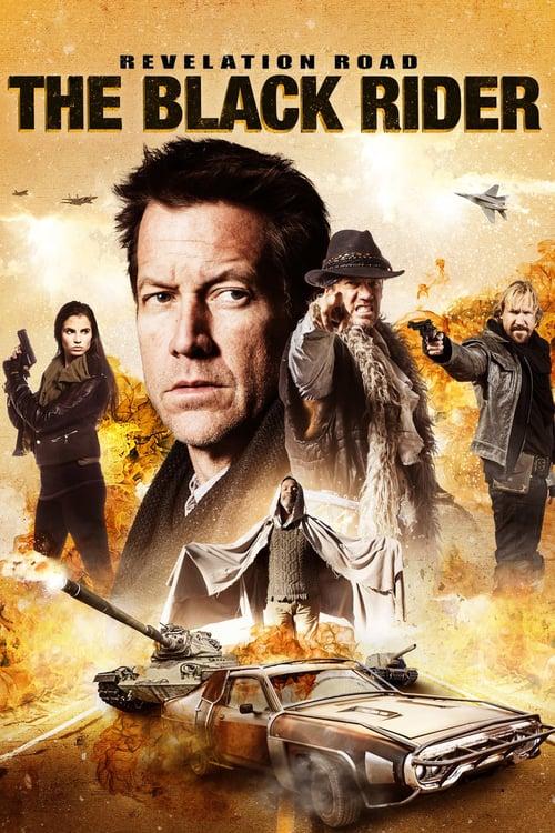 Revelation Road 3 - The Black Rider - Movie Poster