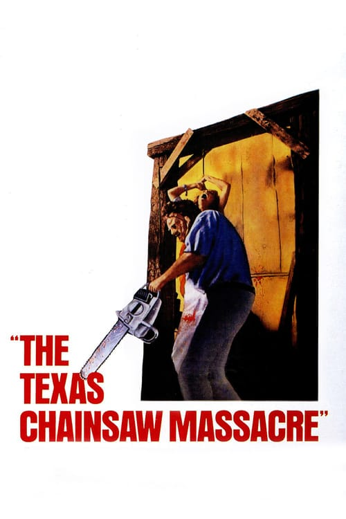 The Texas Chain Saw Massacre - Movie Poster