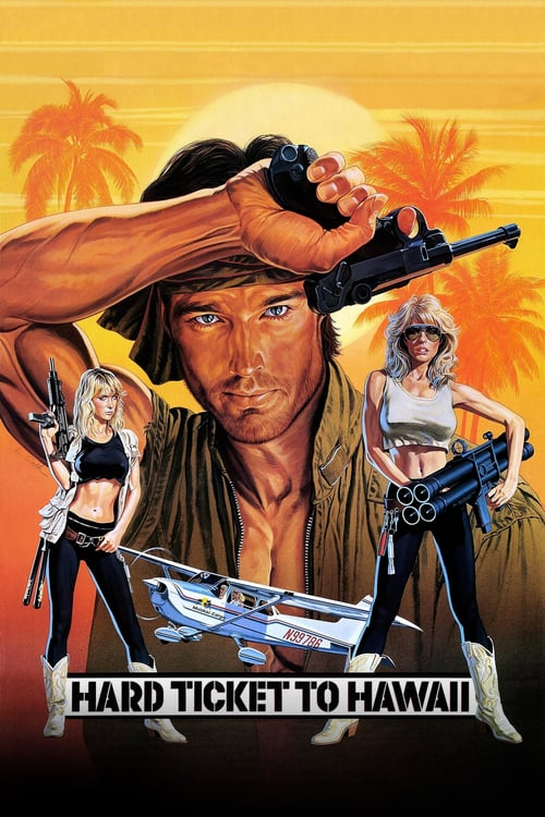 Hard Ticket to Hawaii - Movie Poster