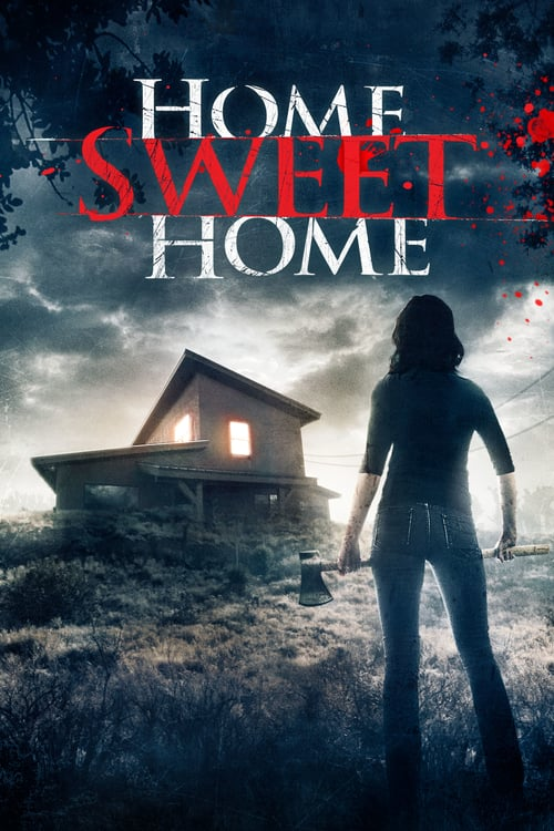 Home Sweet Home - Movie Poster