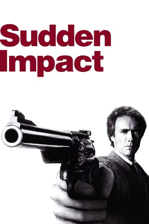 Sudden Impact - Movie Poster