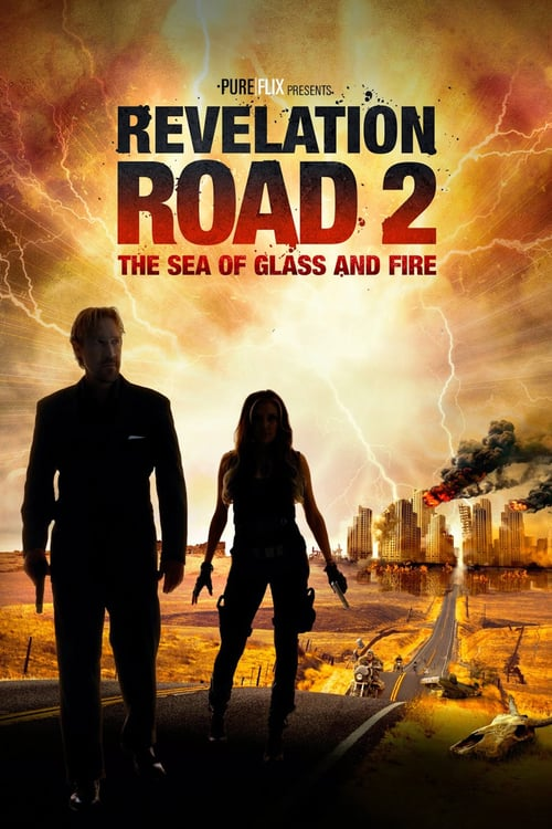 Revelation Road 2: The Sea of Glass and Fire - Movie Poster