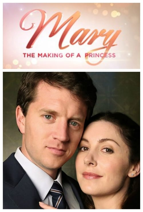 Mary: The Making of a Princess - Movie Poster