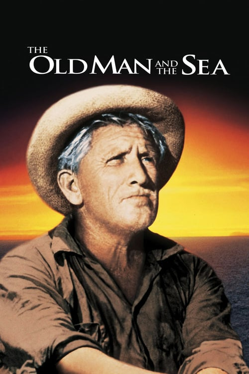 The Old Man and the Sea - Movie Poster