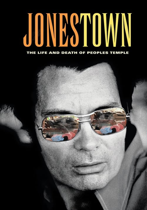 Jonestown: The Life and Death of Peoples Temple - Movie Poster