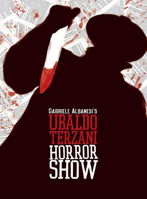 Ubaldo Terzani Horror Show - Movie Poster