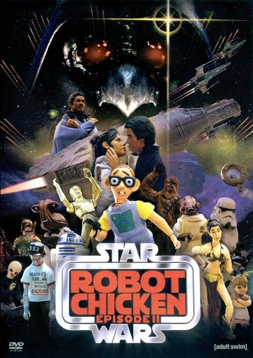Robot Chicken: Star Wars Episode II - Movie Poster
