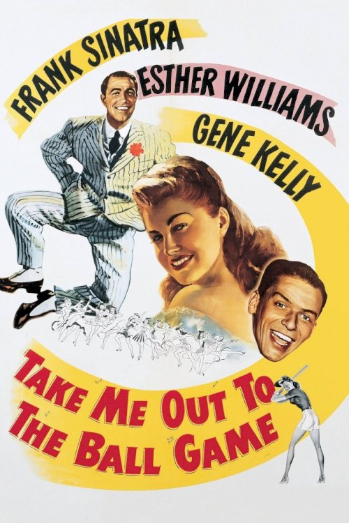 Take Me Out to the Ball Game - Movie Poster