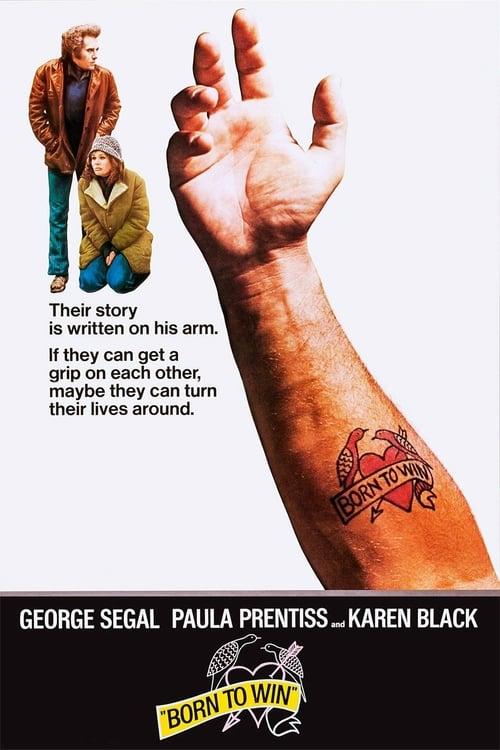 Born to Win - Movie Poster