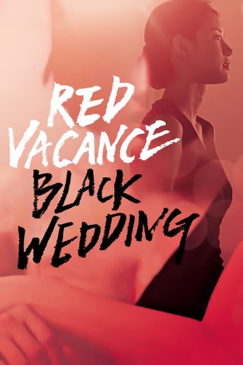 Red Vacance Black Wedding - Movie Poster