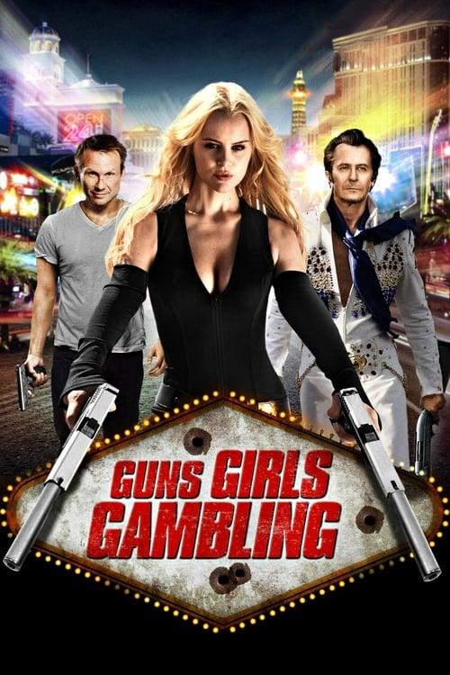 Guns, Girls and Gambling - Movie Poster