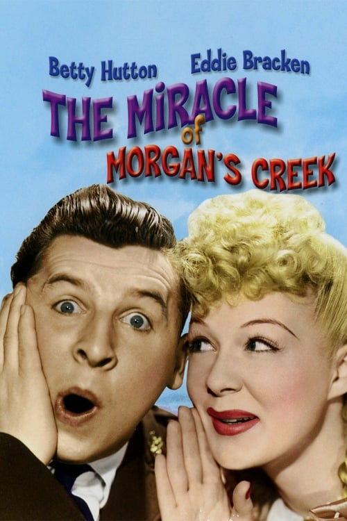 The Miracle of Morgan's Creek - Movie Poster