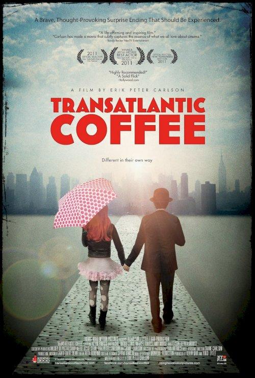 Transatlantic Coffee - Movie Poster
