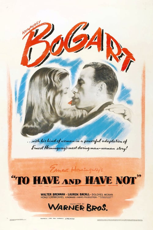 To Have and Have Not - Movie Poster