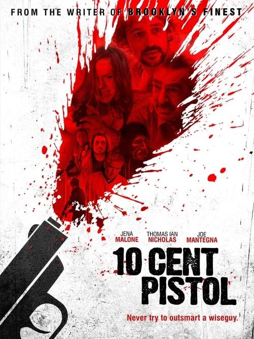 10 Cent Pistol - Movie Poster