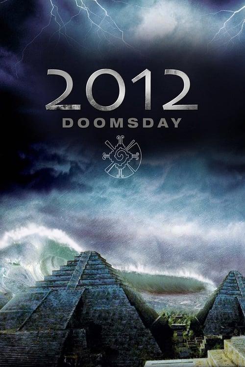 2012 Doomsday - Movie Poster