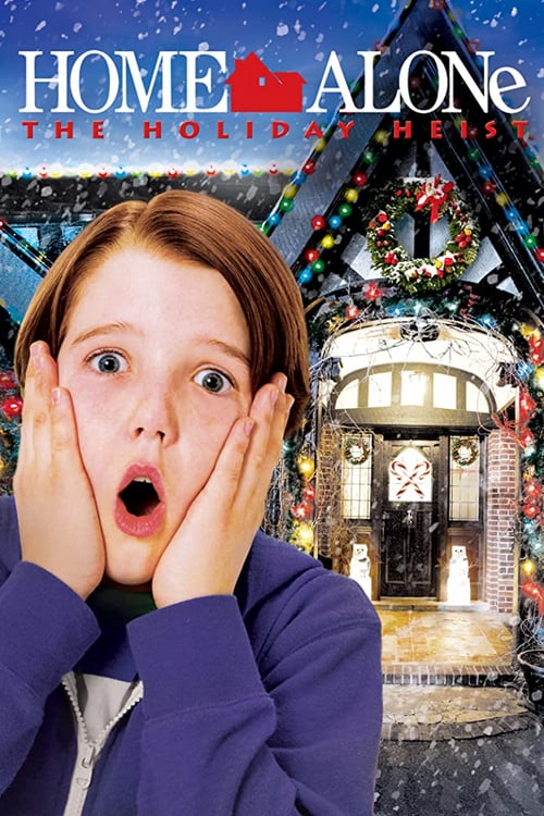 Home Alone: The Holiday Heist - Movie Poster