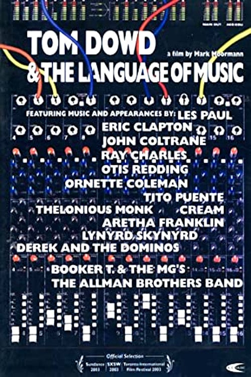 Tom Dowd & The Language of Music - Movie Poster