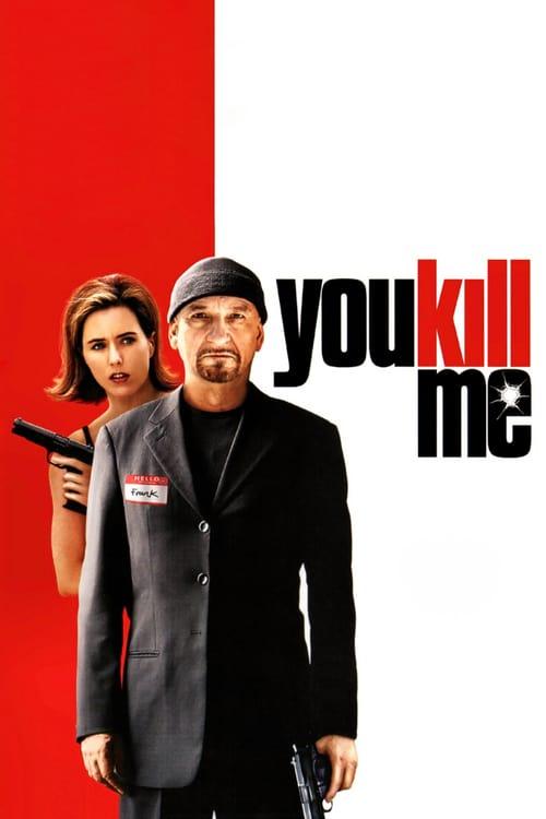 You Kill Me - Movie Poster